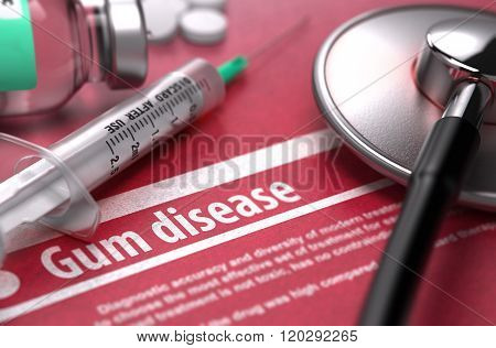 Gum disease - Printed Diagnosis on Red Background.