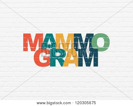 Medicine concept: Mammogram on wall background