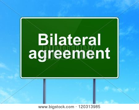 Insurance concept: Bilateral Agreement on road sign background