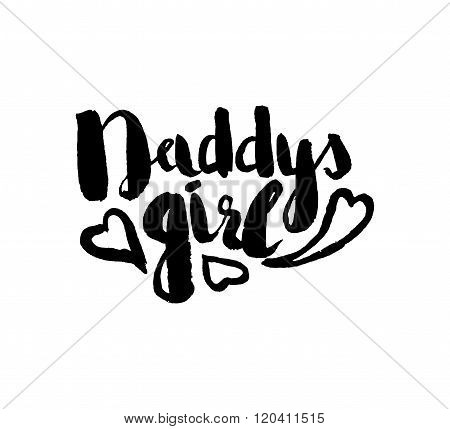 Stencil Lettering Quotes Daddys Girl Isolated On A White Background. Vector
