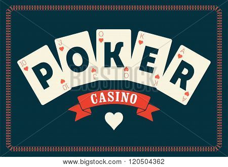 Casino vintage style poster. A royal flush playing cards poker. Retro vector illustration.