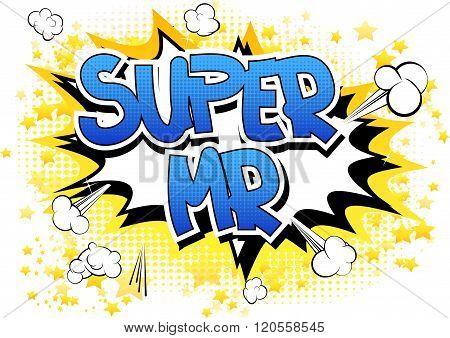 Super Mr - Comic Book Style Word.