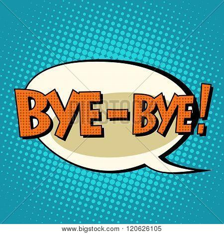 bye-bye comic bubble retro text