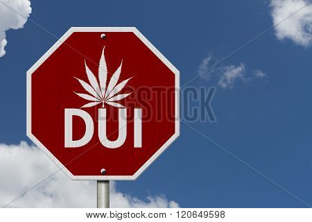 Stop Driving Under The Influence Road Sign