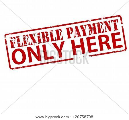 Rubber stamp with text flexible payment only here inside vector illustration