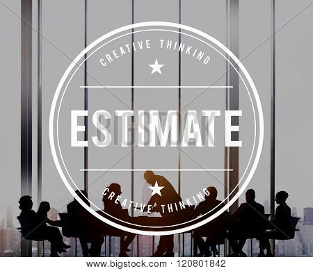 Estimate Determine Approximate Assess Assume Concept