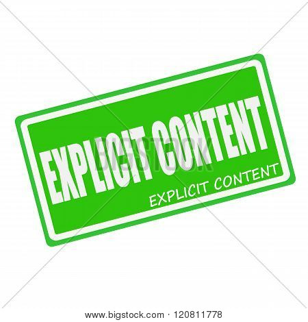 EXPLICIT CONTENT white stamp text on green