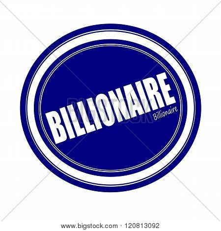 an images of BILLIONAIRE white stamp text on blue