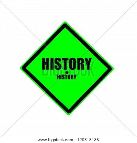 History black stamp text on green background
