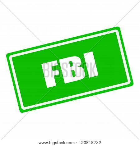 FBI white stamp text on green background
