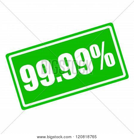 99.99 percent white stamp text on green background