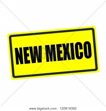 New Mexico back stamp text on yellow background