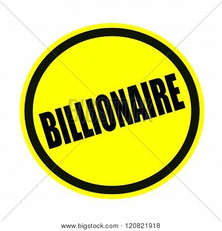 an images of Billionaire black stamp text on yellow