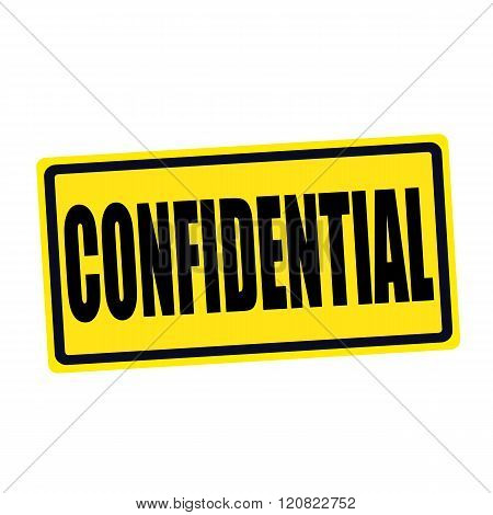 an images of Confidential black stamp text on yellow poster