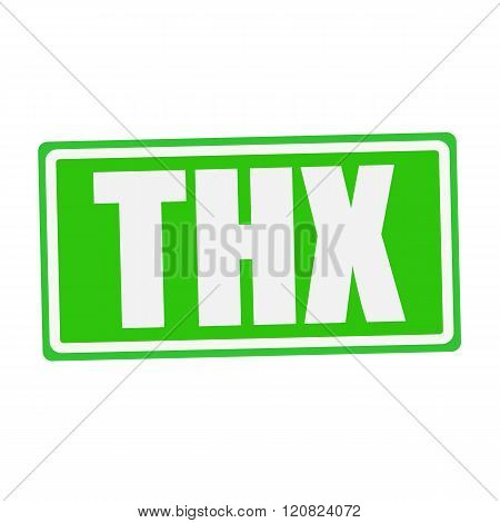an images of THX white stamp text on green
