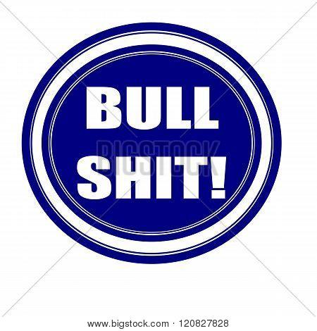 an images of Bullshit white stamp text on blueblack