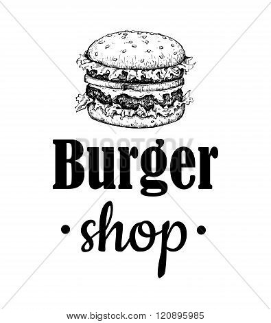 Vector Vintage Burger Label. Hand Drawn Monochrome Fast Food Ill