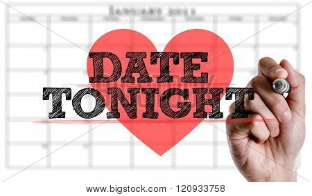 Hand writing the text: Date Tonight