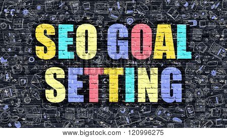 SEO Goal Setting Concept. Multicolor on Dark Brickwall.