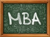 MBA - Master Business Administration - Concept. Line Style Illustration. MBA Handwritten on Green Chalkboard with Doodle Icons Around. Doodle Design Style of MBA. poster