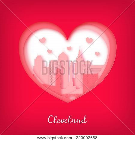 Valentines card. Paper cut heart and city of Cleveland. Happy Valentine day. Vector illustration.