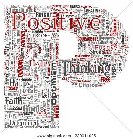 Conceptual positive thinking, happy strong attitude letter font P word cloud isolated on background. Collage of optimism smile, faith, courageous goals, goodness or happiness inspiration