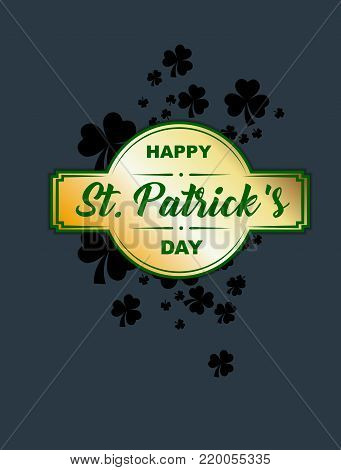 Poster Of St. Patrick. Elements Of The Leprechaun Clover With A Gold Plaque With A Green Inscription