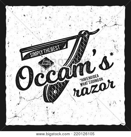 Vintage science poster and background with Occam s razor principle and typography elements. Science background theme. Retro design. illustration of science background. Monochrome.