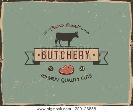 Butchery shop typography poster template in retro old style. Offset and letterpress design. Letter press label, emblem. Isolated on scratched background. Stock illustration.