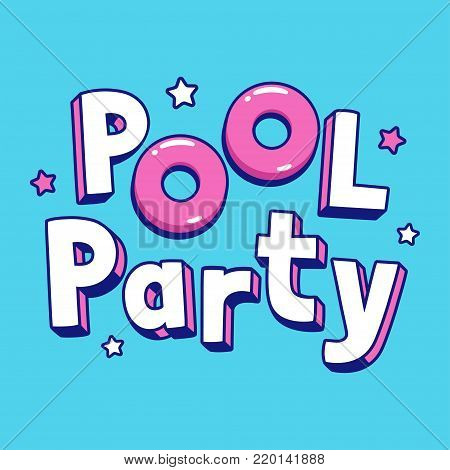 Cool cartoon Pool Party text lettering with pink pool floats. Summer party invitation or poster vector illustration.