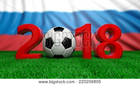 New year 2018 with soccer football ball on grass, Russia flag background. 3d illustration