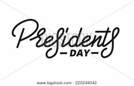 Presidents Day. Script lettering design Presidents Day.