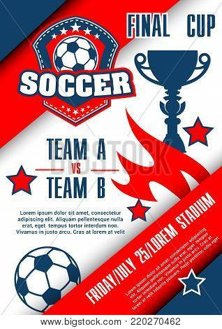 Football championship match poster of soccer final cup. Football sport game competition banner template with soccer ball and winner trophy cup, decorated with flame and stars for sporting event design
