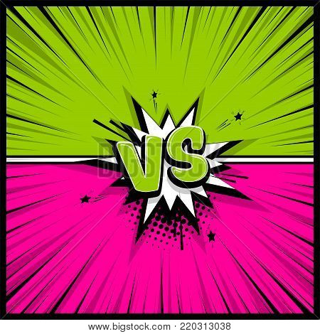 Versus comic text. Comics book empty colored template background. Pop art colorful backdrop mock up. Vector illustration halftone dot chat. Silhouette boom explosion. Speech bubble box balloon.
