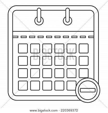 Calendar with minus icon. Outline illustration of calendar with minus vector icon for web