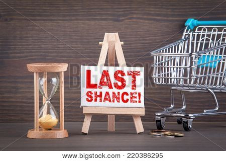 last chance. sale, online store and advertising background.