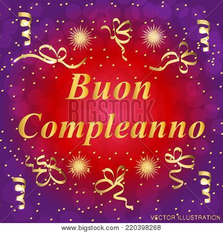 Buon Compleanno greeting card. Brightly Colorful Illustration. Happy Birthday typography design for greeting cards and poster with confetti. Design template for birthday.