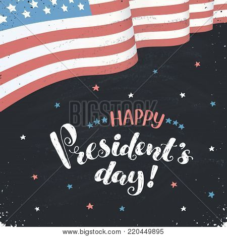 Happy Presidents Day text  with american flag on black board. Hand drawn calligraphy. USA President day wording with waving flag of America.