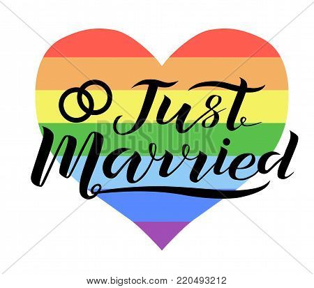 Hand drawn Just Married lettering with wedding rings on rainbow background. Gay rights concept. Vector hand lettering, homosexuality emblem. Banner, poster, placard, invitation card typographic design