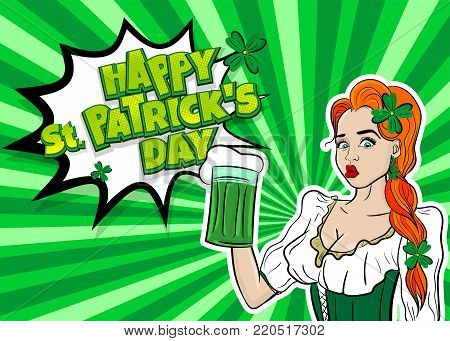 Happy St Patrick's Day pop art. Sexy red woman wow face hold ale green glass. Holiday vector illustration greeting. Shamrock cartoon clover. Funny colored kitsch. poster