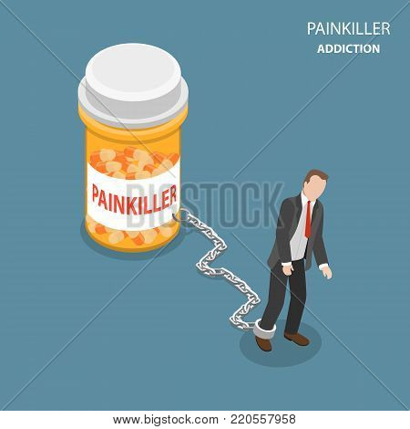 Painkiller addiction flat isometric vector concept. Tired and weak man is trying to go ahead but cannot as he chained to the bottle of pills with PAINKILLER name on it.