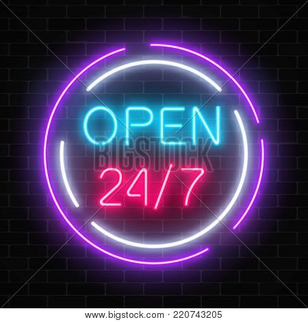 Neon open 24 hours 7 days a week sign in circle shaps on a brick wall background. Round the clock working bar or night club signboard. Vector illustration.