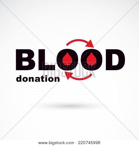 Blood donation vector symbol created with red blood drops and circulation arrows. Volunteer donorship, healthcare and medical treatment conceptual logo.