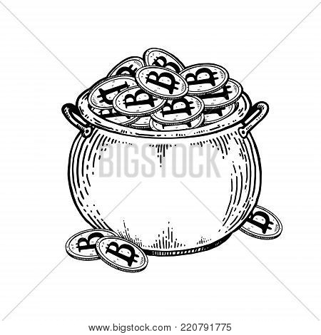 Pot full of bitcoin coins engraving vector illustration. Isolated image on white background. Scratch board style imitation. Hand drawn image.
