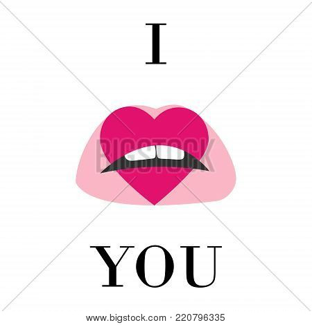 I Love You Illustration And Pink Lips With Print Of Heart Isolated On The Background. Pink Kiss Cart