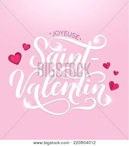 Happy Valentine's day greeting card with lettering. Paper cut hearts effect with calligraphy.