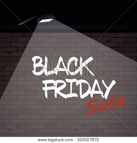 Black Friday Sale Vector Poster With Grafitti On Brick Wall Under Spotlight. Discounts, Special Offe