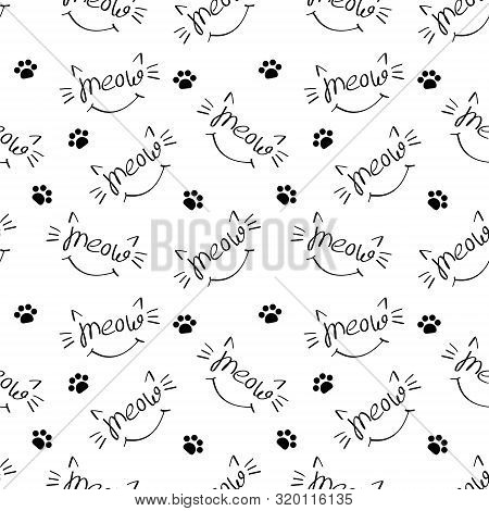 Seamless Pattern With Meow Lettering With Cat Whiskers, Ears And Smile. Black Drawing On White Backg