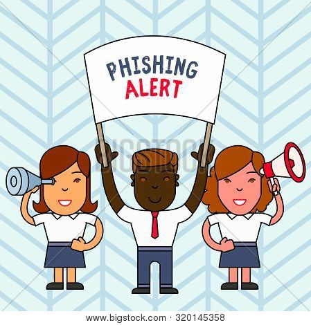 Writing note showing Phishing Alert. Business photo showcasing aware to fraudulent attempt to obtain sensitive information People with Banner, Megaphone and Spy Glass Demonstration. poster