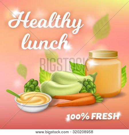 Healthy Lunch Promo Banner, Fresh Breakfast For Baby With Zucchini, Carrot And Broccoli Puree In Jar